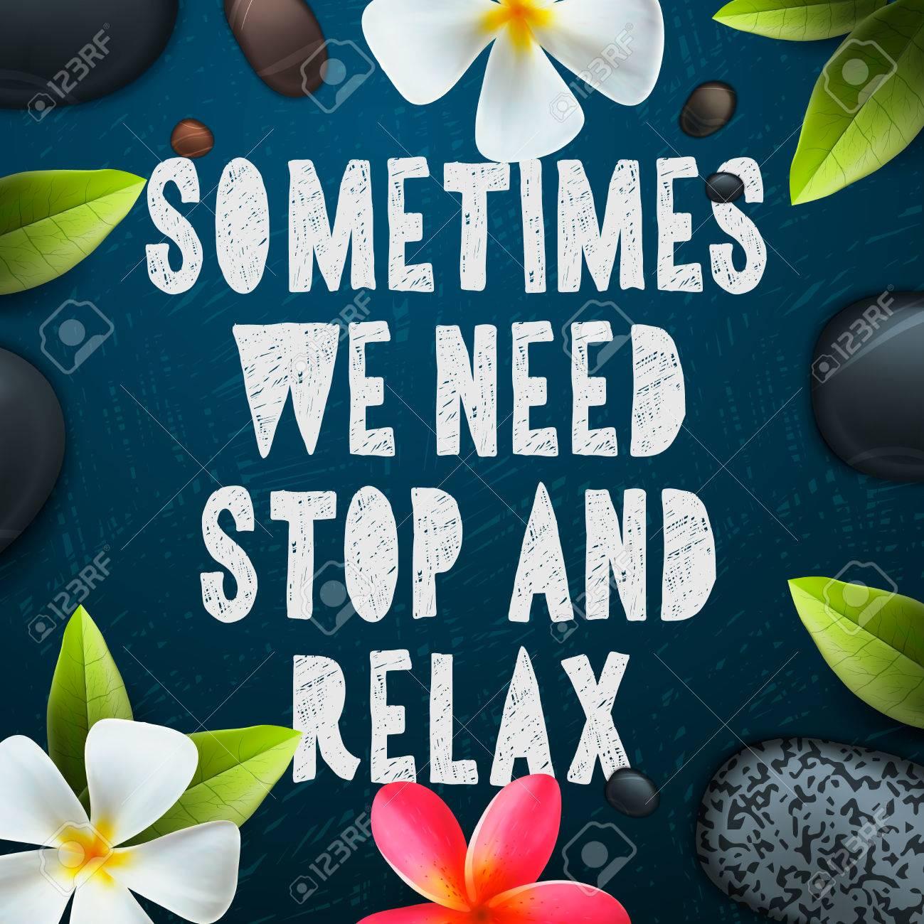 Manchmal müssen wir stoppen und zu entspannen, und Beauty-Vorlage für Spa-Salon, Vektor-Illustration. Standard-Bild - 47864290