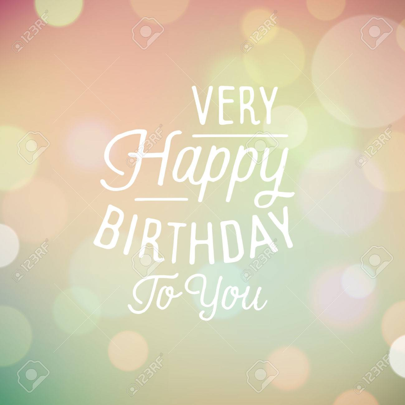 Vintage Bokeh Background With Slogan For Birthday Greetings