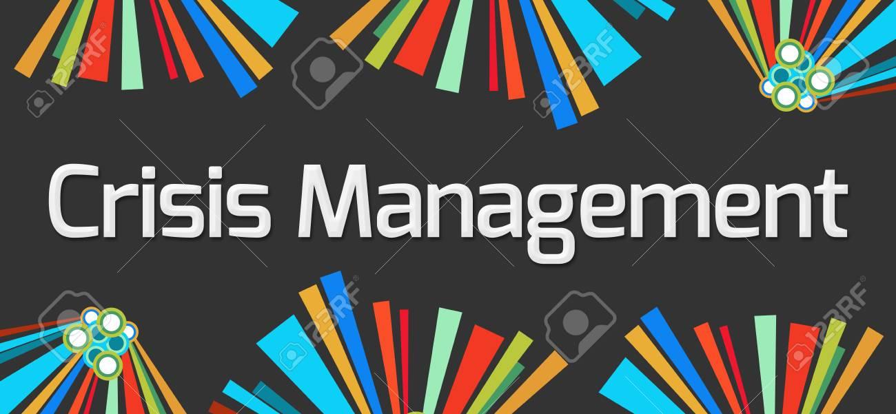 Crisis Management Dark Colorful Elements - 58824974