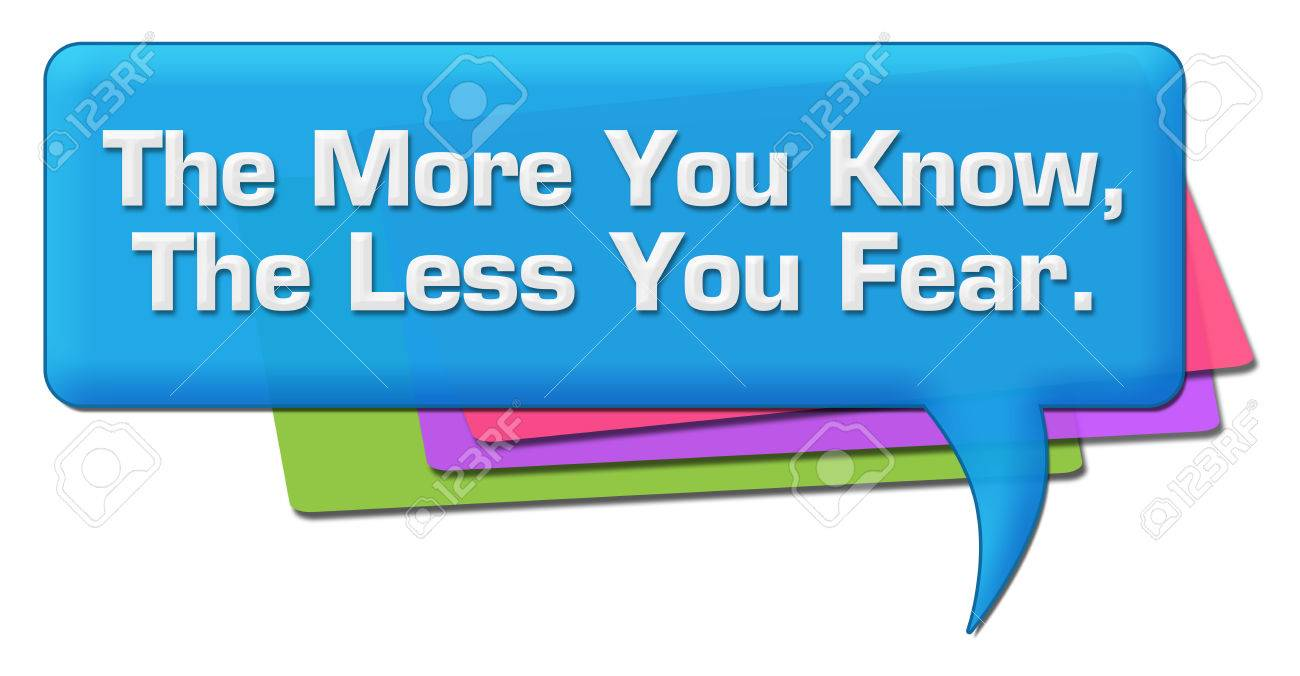 More You Know Less You Fear Colorful Comment Symbol Stock Photo