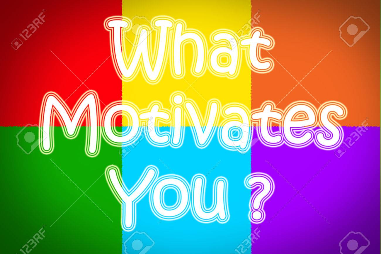 what motivates you concept text stock photo picture and royalty stock photo what motivates you concept text