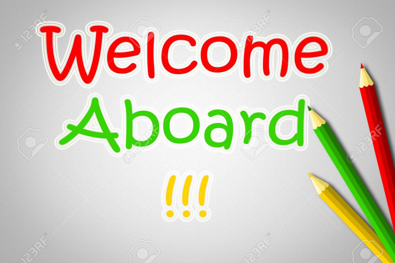 Welcome Aboard Concept Text On Background Stock Photo Picture And