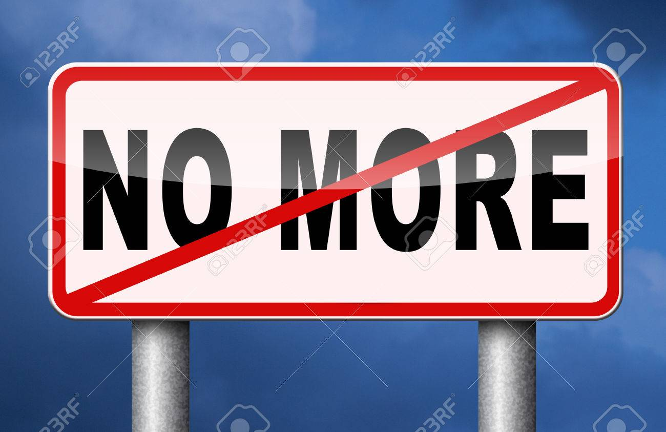 Never Again >> No More Never Again Stop Now Stock Photo Picture And Royalty Free