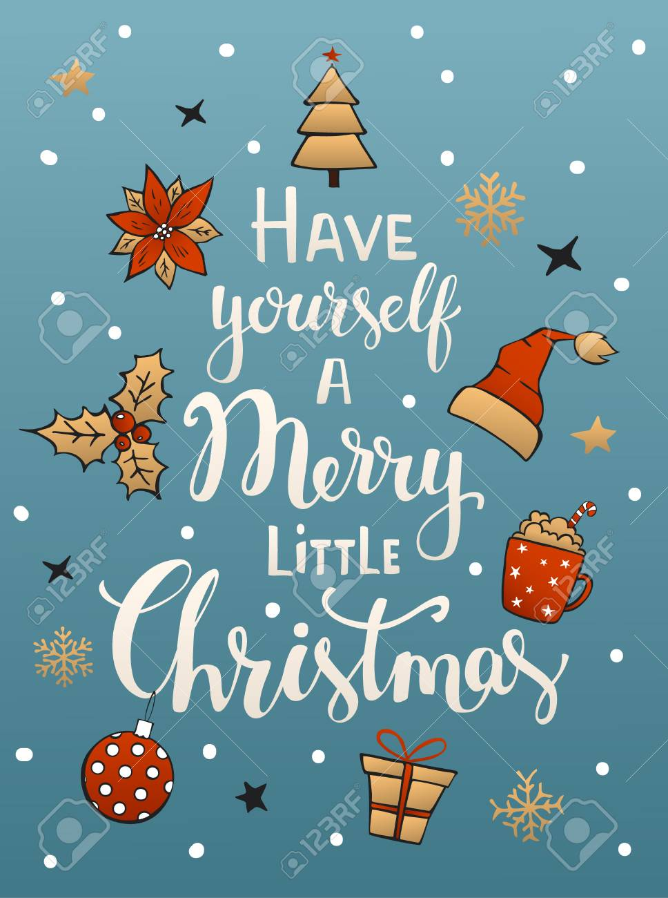 Have yourself a merry little christmas handwritten typographic have yourself a merry little christmas handwritten typographic poster greeting card background with with santa claus solutioingenieria Choice Image