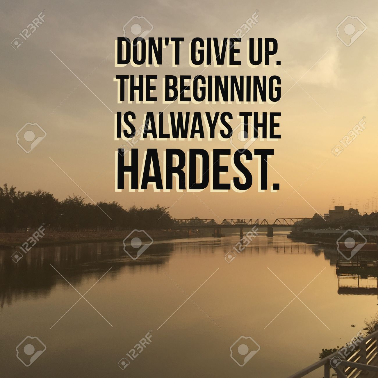 Inspirational Motivational Quote Do Not Give Up The Beginning