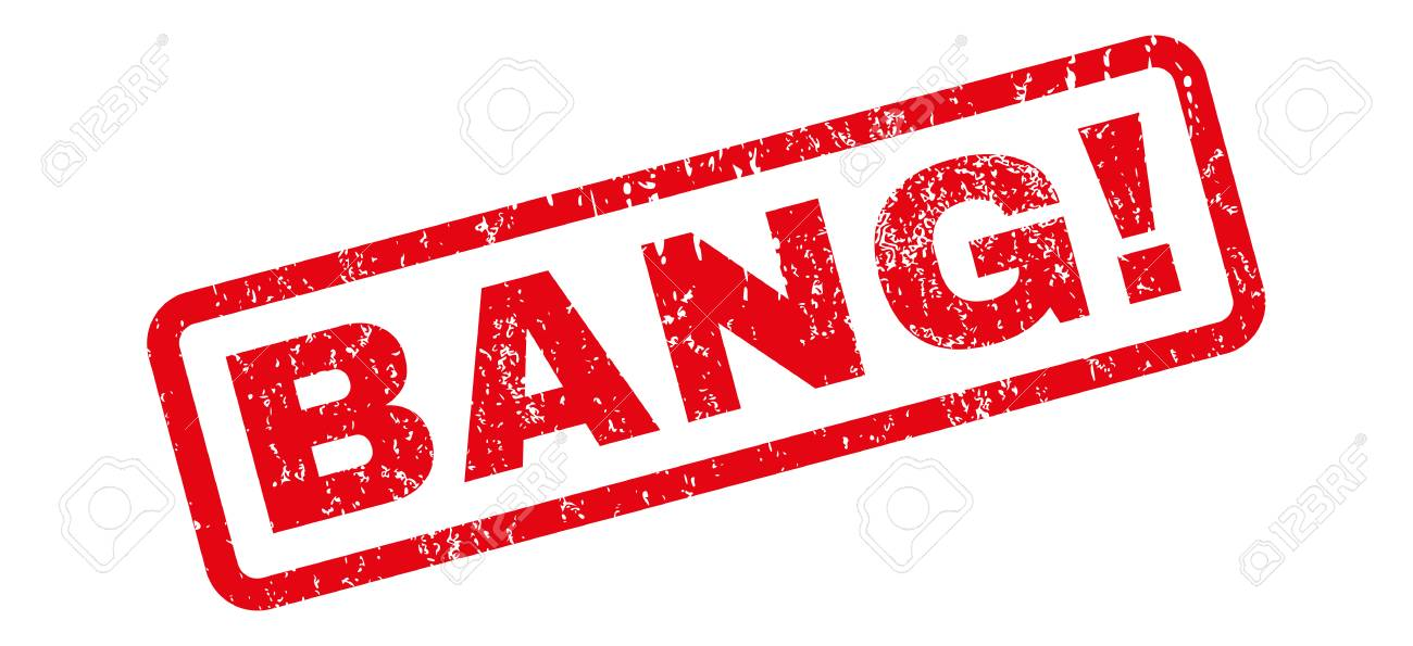 Bang! text rubber seal stamp watermark. Caption inside rectangular banner with grunge design and dirty texture. Slanted vector red ink sticker on a white background. - 66425880