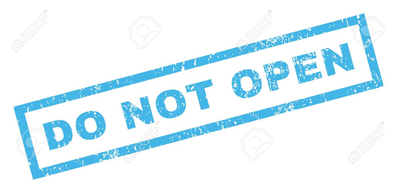 Do Not Open text rubber seal stamp watermark  Caption inside