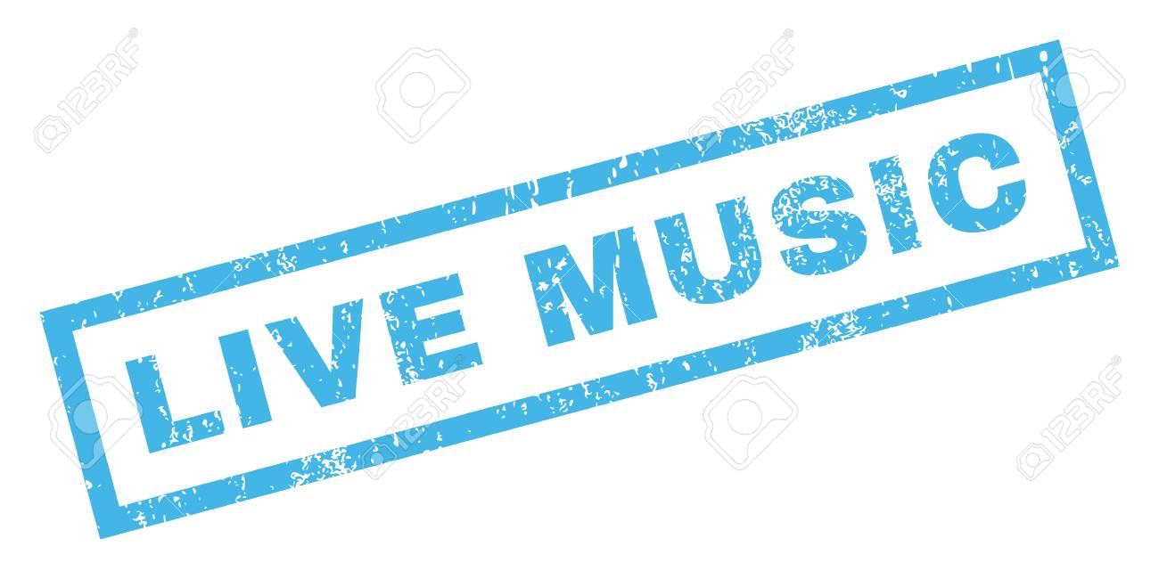 Música En Vivo De Caucho Sello De Marca De Agua De Texto Sello Título Dentro Bandera Rectangular Con Diseño De Grunge Y Textura Rayado Glifo Inclinada Azul Etiqueta De Tinta Sobre Un
