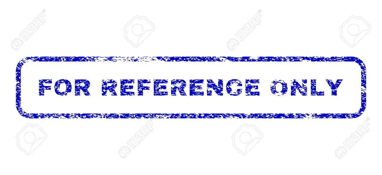 For Reference Only Message Dirty Seal Stamp Watermarks Blue Vector Stock