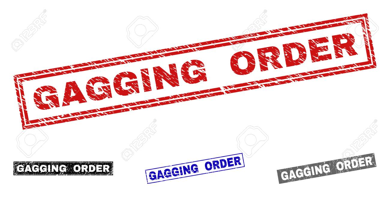 Grunge GAGGING ORDER rectangle stamp seals isolated on a white background. Rectangular seals with distress texture in red, blue, black and grey colors. - 118686889