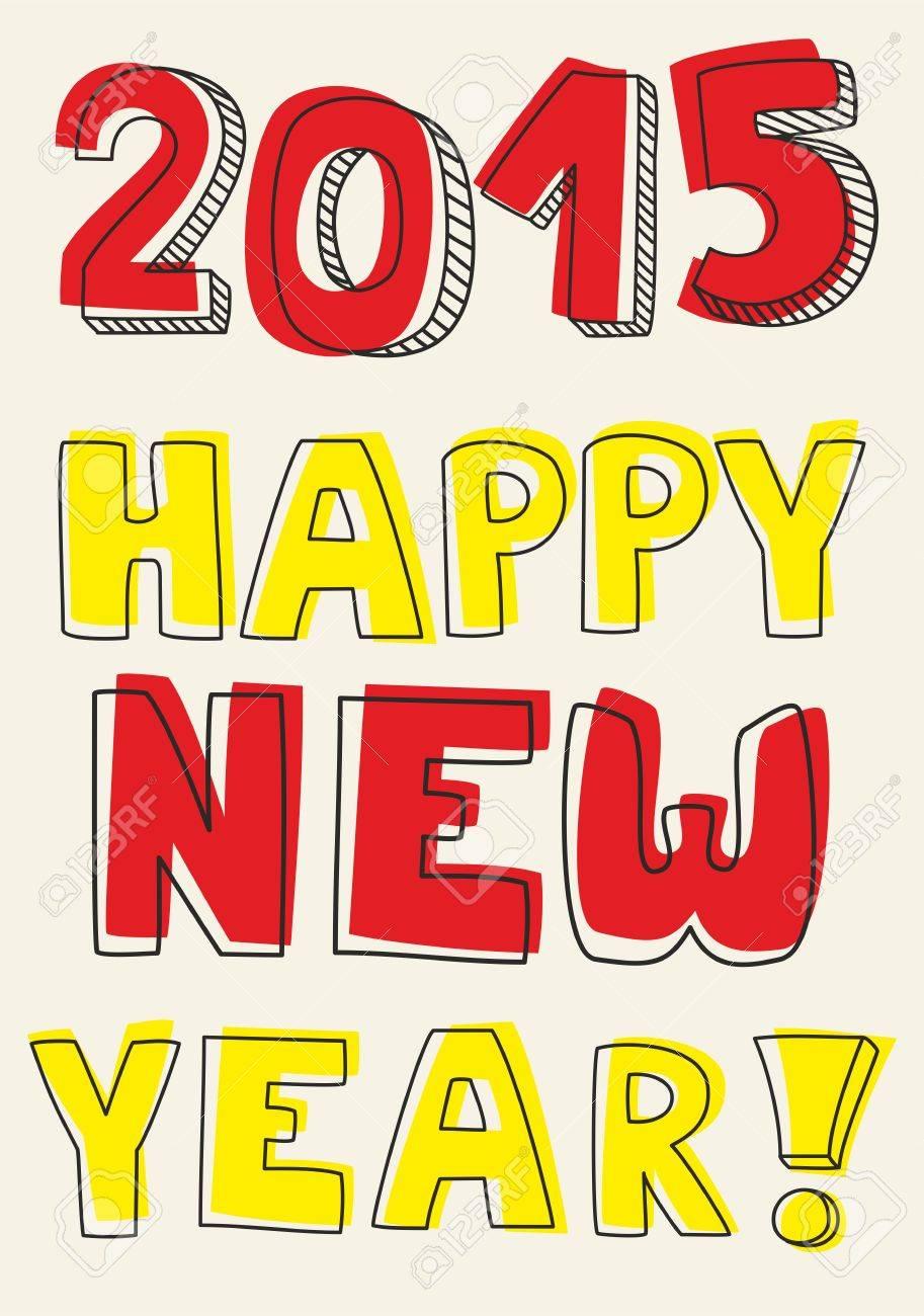 Frohes Neues Jahr 2015 Hand Gezeichnet Vektor Bunte Wünsche. Doodle ...