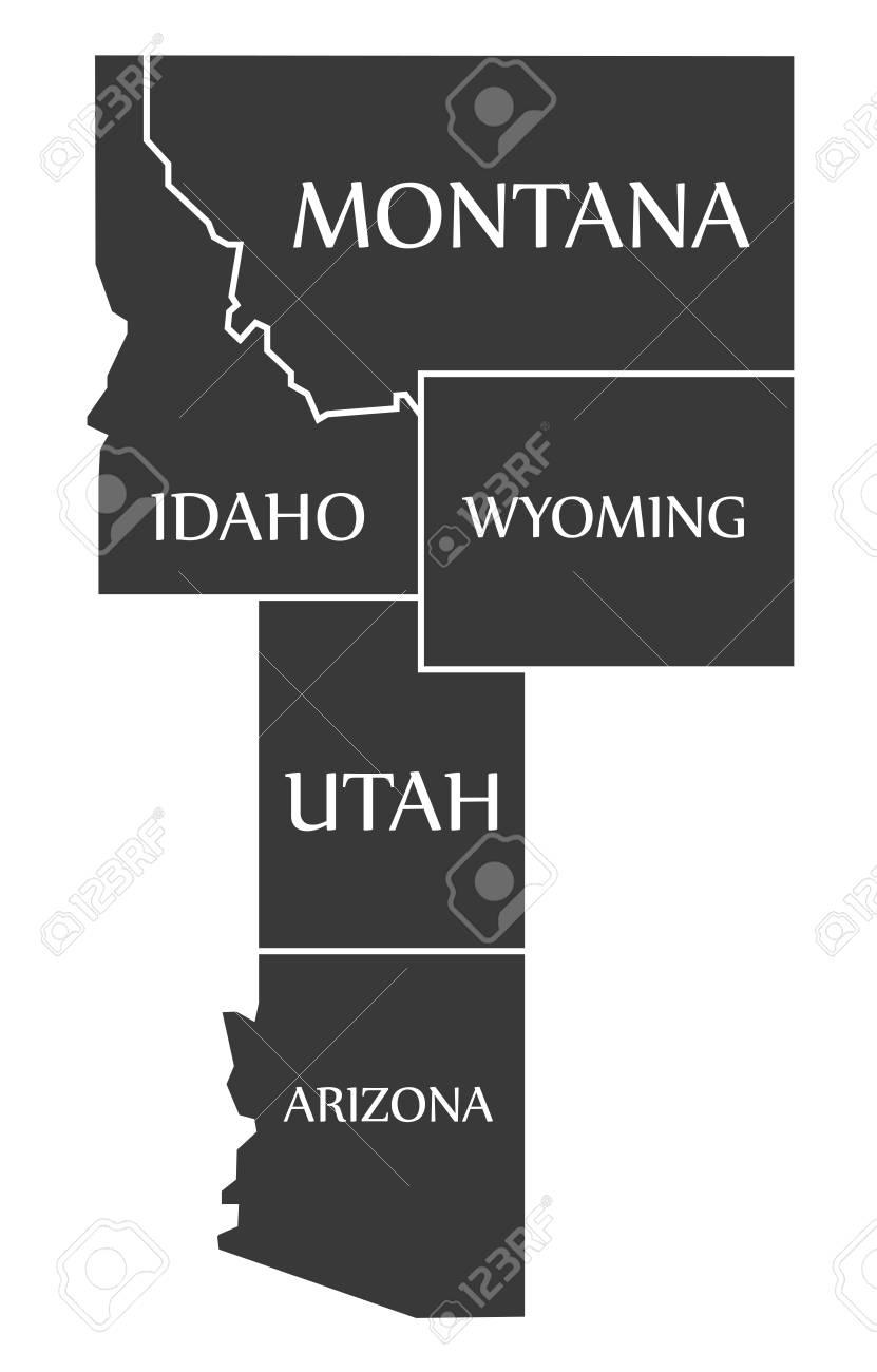 Montana - Idaho - Wyoming - Utah - Arizona Map labelled black..