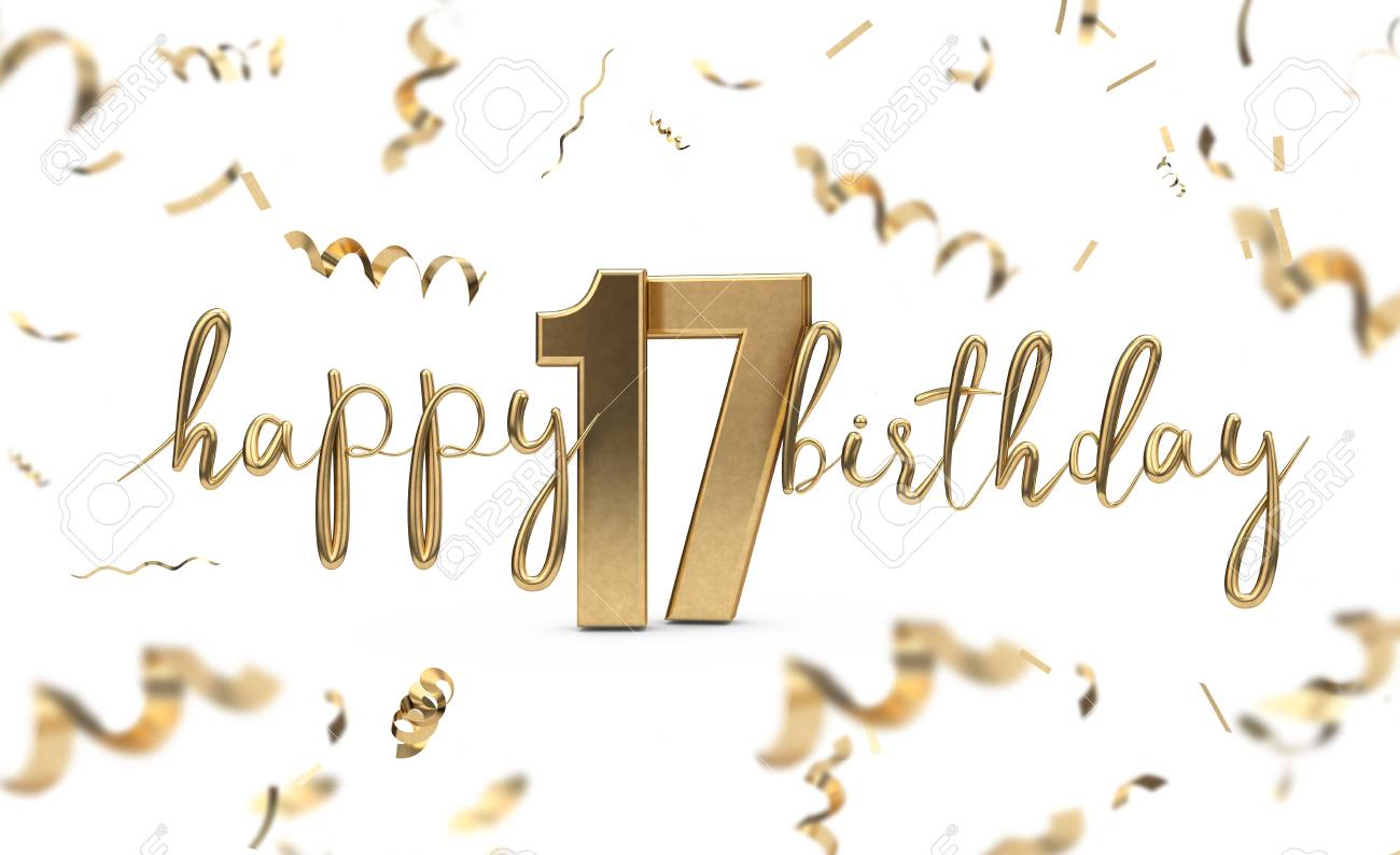 Happy 17th Birthday Gold Greeting Background 3d Rendering Stock