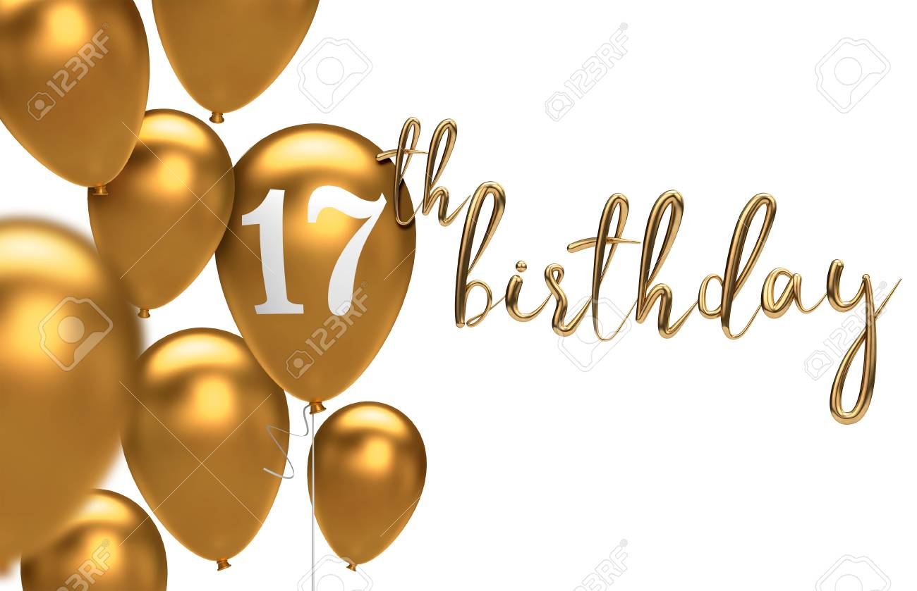 Gold Happy 17th Birthday Balloon Greeting Background 3d Rendering