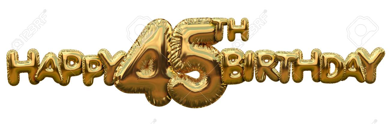Happy 45th Birthday Gold Foil Balloon Greeting Background 3D Rendering Stock Photo