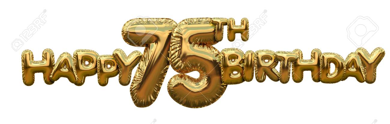 Happy 75th Birthday Gold Foil Balloon Greeting Background 3D Rendering Stock Photo