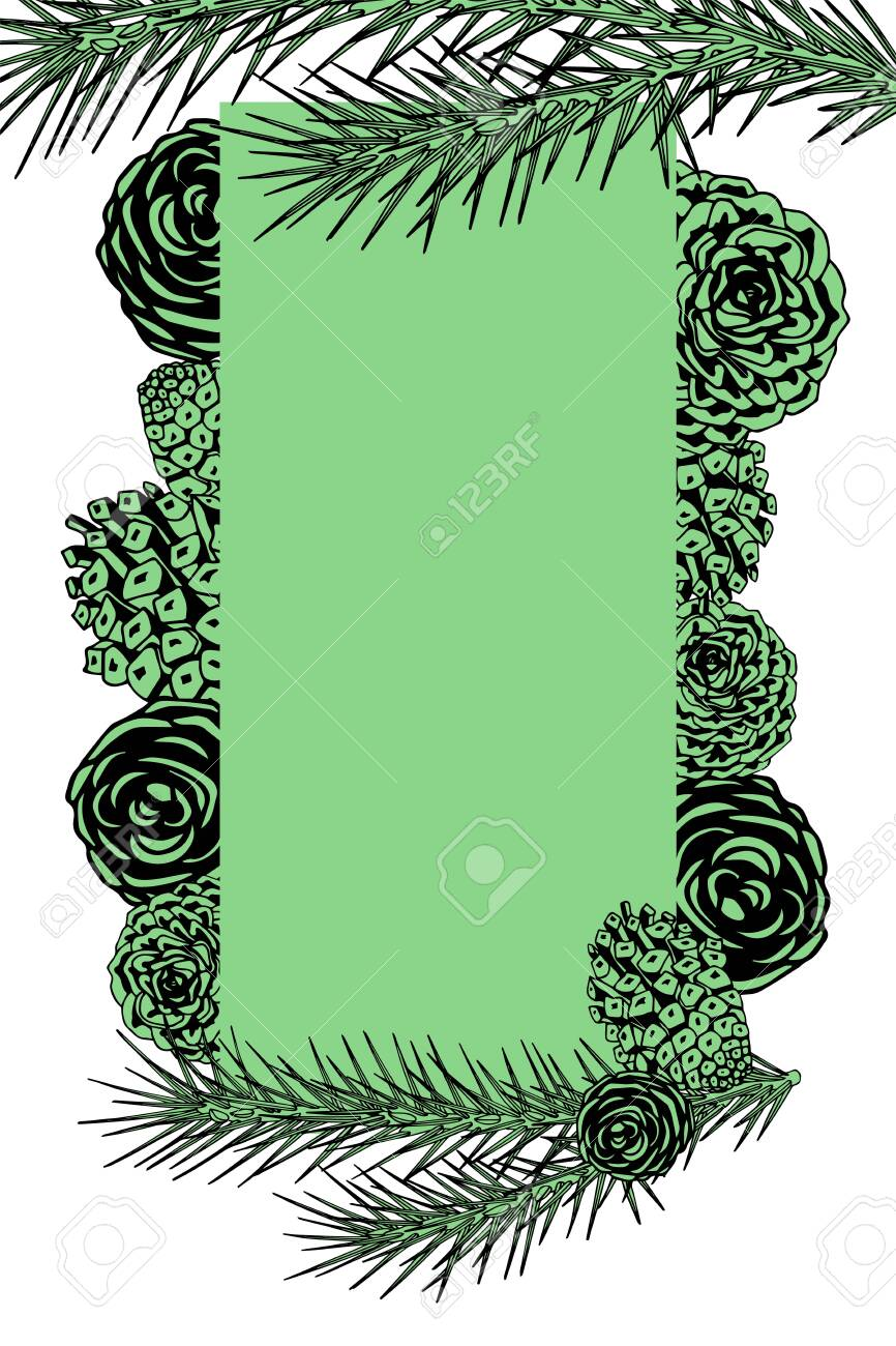 Framework With Pine Branches Cones Needles Decorative Twigs Royalty Free Cliparts Vectors And Stock Illustration Image 131548782
