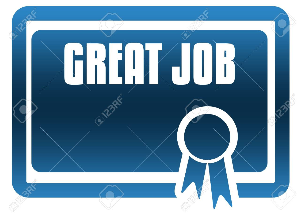 great job blue certificate illustration graphic image concept stock