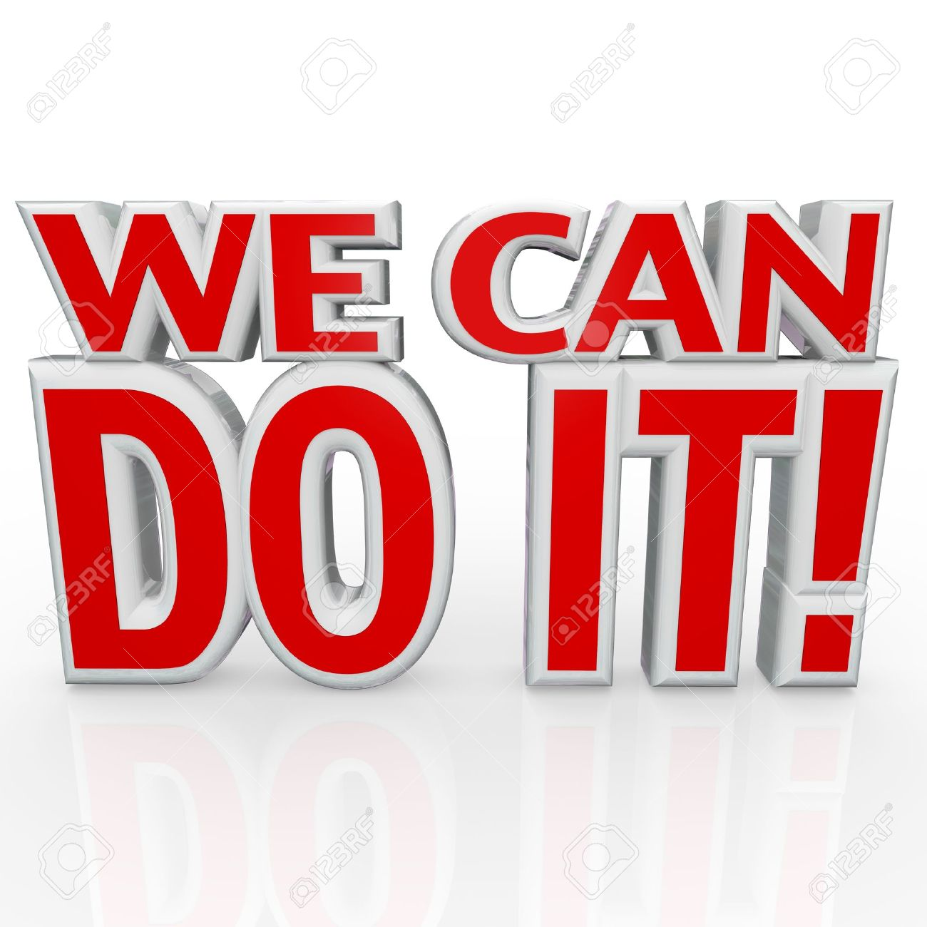 the words we can do it in red 3d letters to symbolize confidence