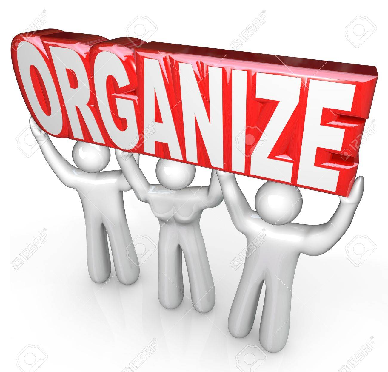 A team of helpers or support people lift the word Organize to help you get coordinated and organized in business or in life Stock Photo - 15252754
