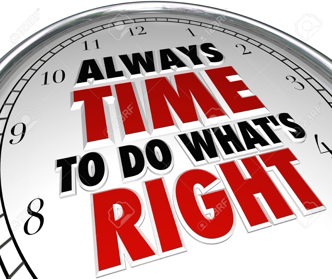 A clock with the words Always Time to Do What's Right to illustrate moral choices and positive features such as integrity, honesty, truthfulness and ethical behavior Stock Photo - 19587239