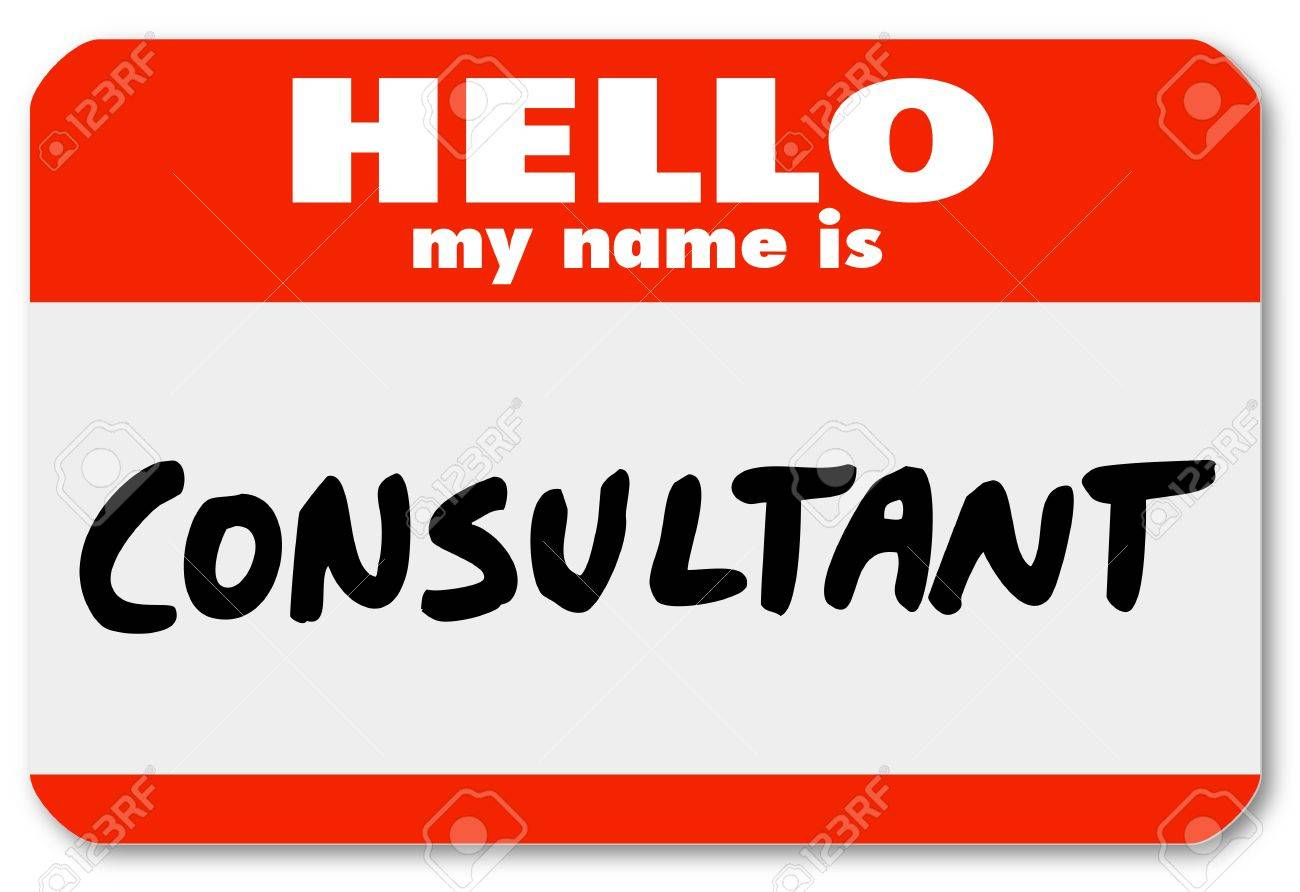 The Word Consultant Written On A Hello My Name Is Badge Nametag