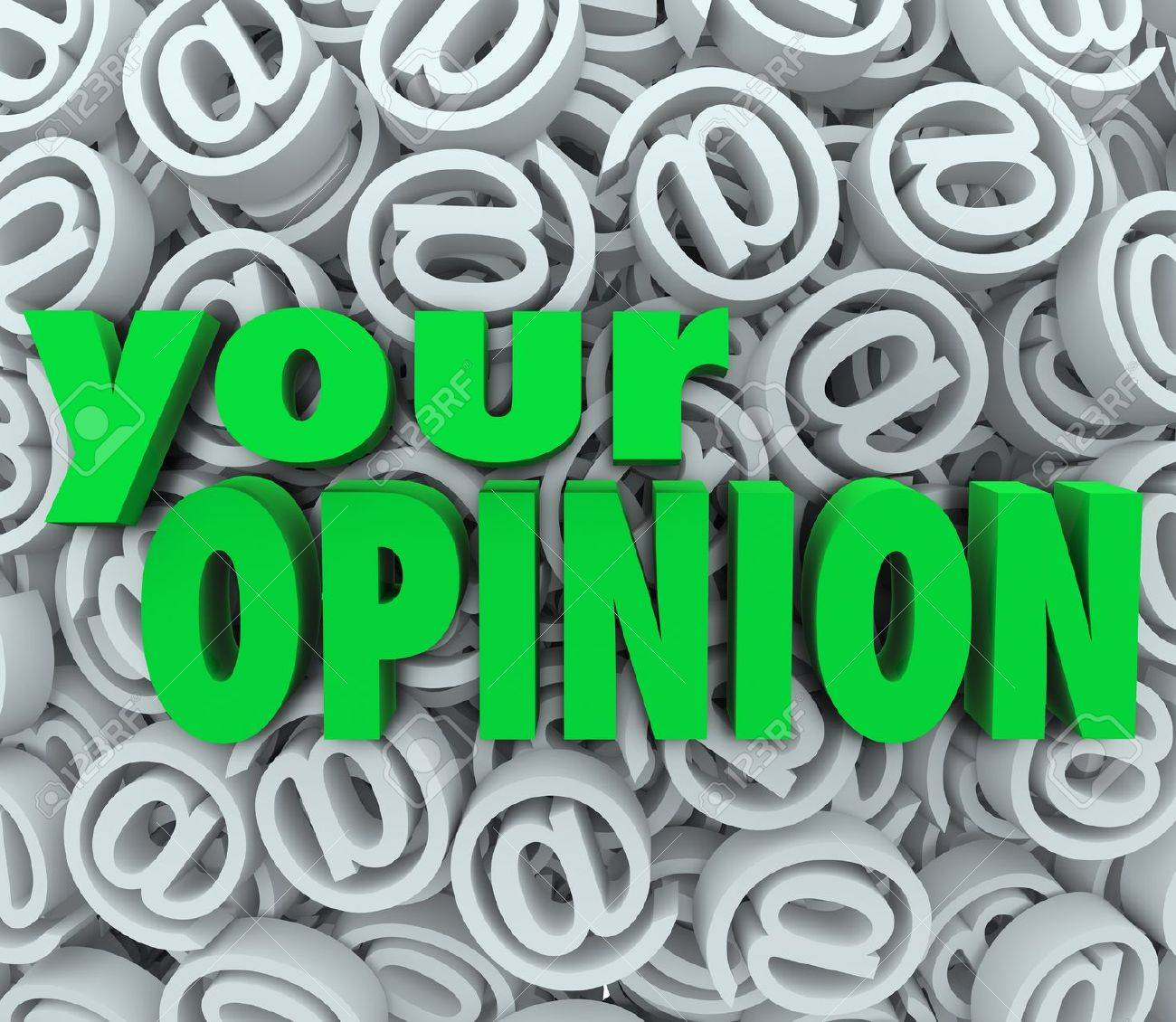 The words Your Opinion on a background of 3D at or email symbol signs to illustrate feedback and contacting a business or organization to provide comments or suggestions Stock Photo - 21130813