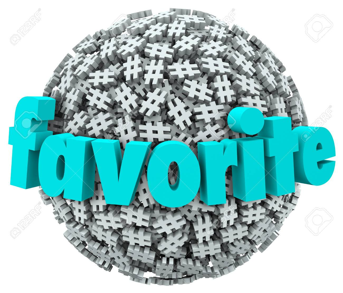 Favorite word on a ball or sphere of hash tag symbols to illustrate a popular topic, trend or meme on the internet or social networking site Stock Photo - 25254970