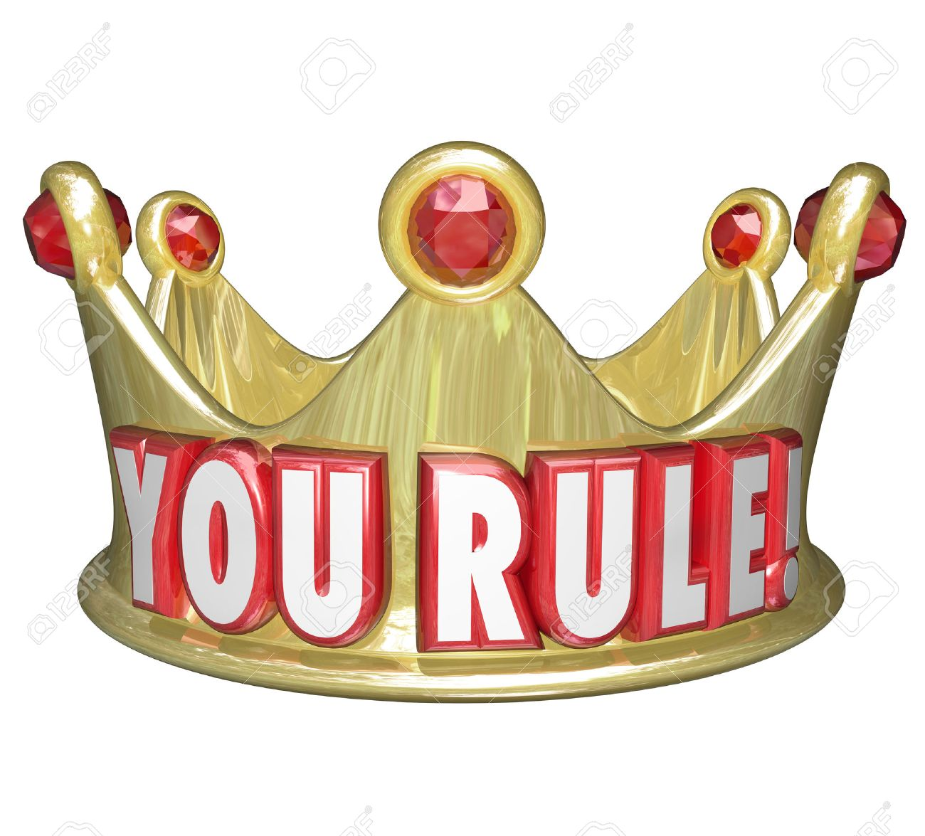 You Rule Words On A Gold Crown As Praise Or Recognition For A Job Well Done  Job Well Done