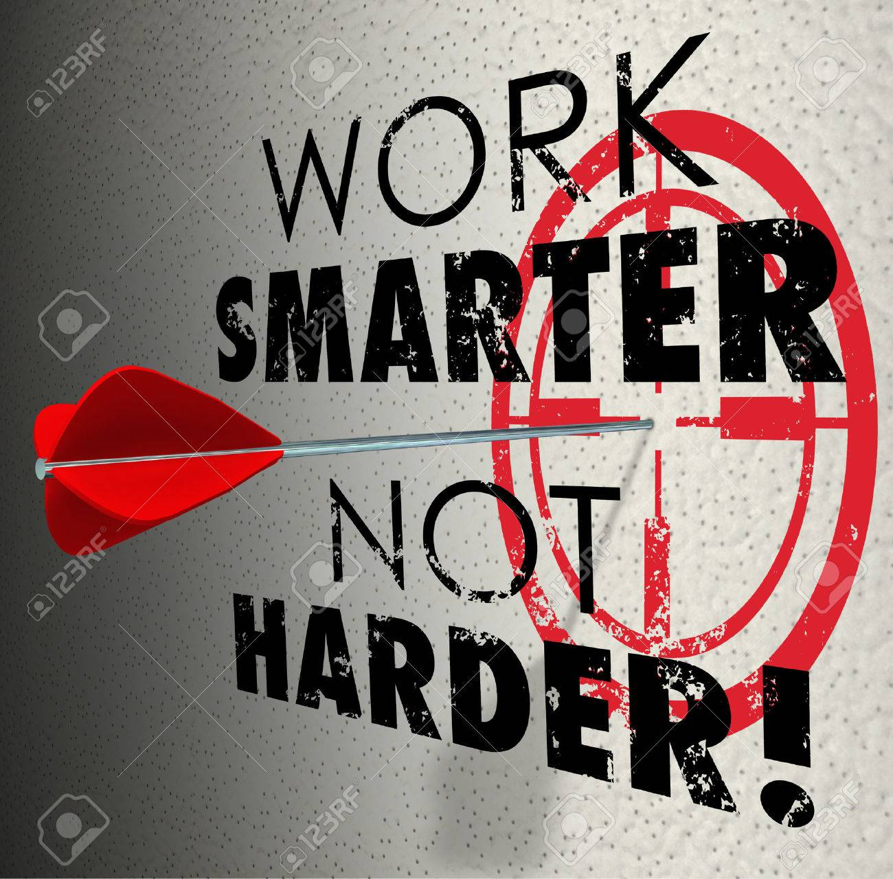Work Smarter Not Harder words and target bullseye with arrow