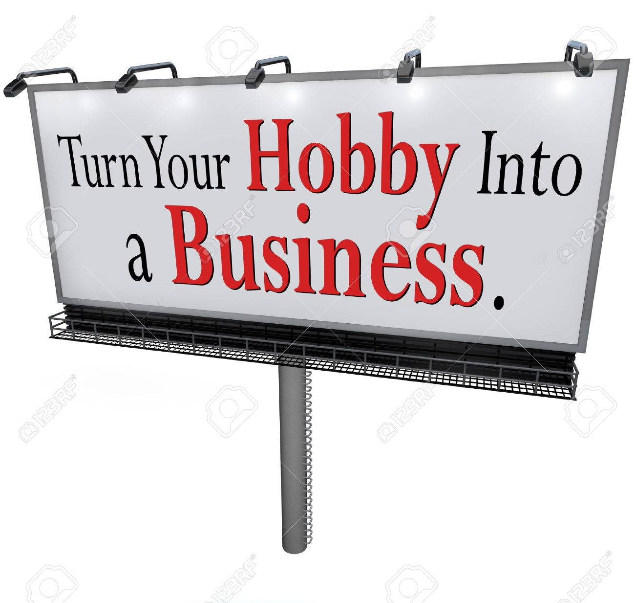 turn your hobby into a business words on a d billboard or sign stock photo turn your hobby into a business words on a 3d billboard or sign encouraging you to start a new company job or career