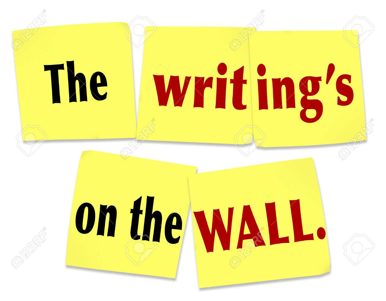 The Writing\'s On The Wall Words On Sticky Notes Saying To Illustrate ...