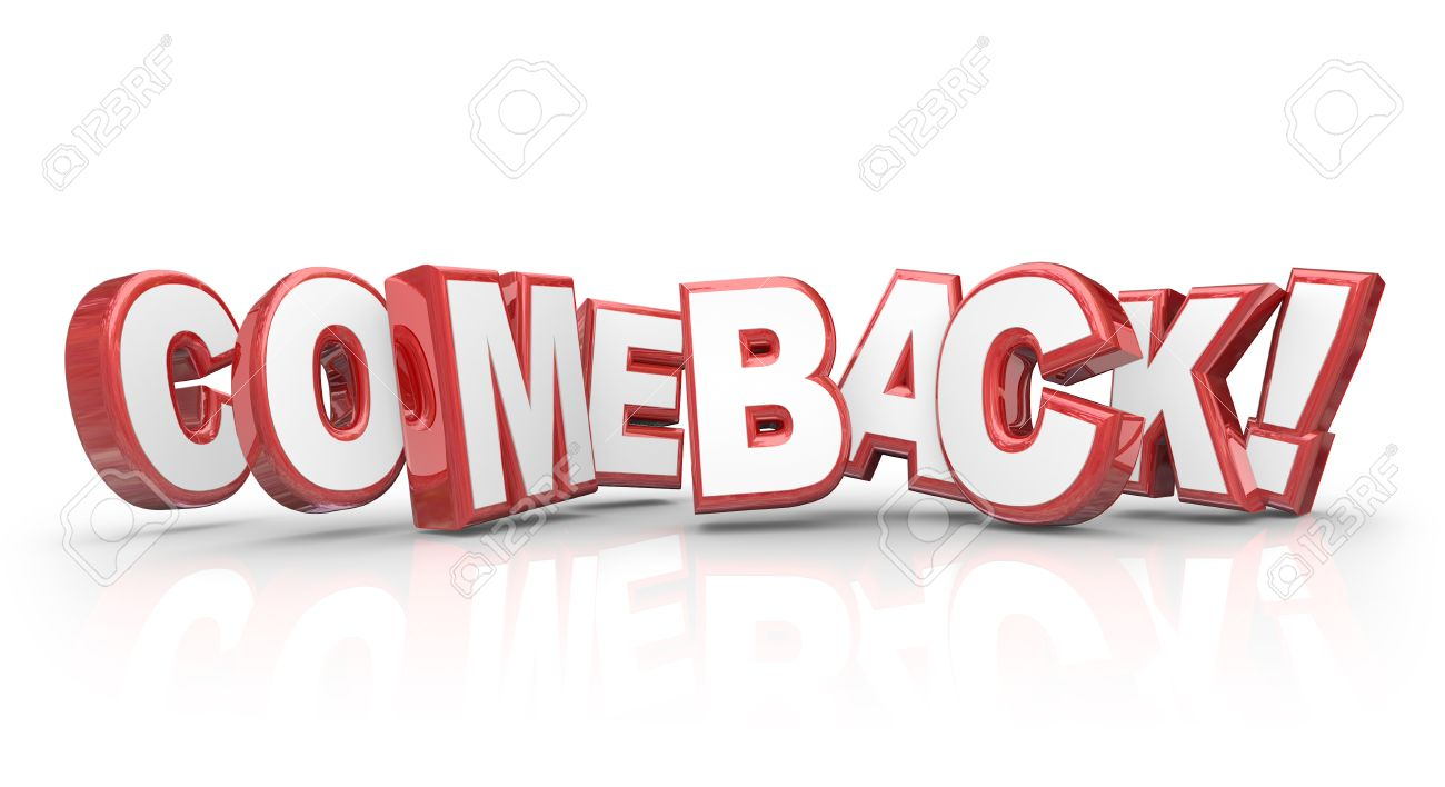 Comeback Word In Red 3d Letters To Illustrate A Triumphant Return,.. Stock  Photo, Picture And Royalty Free Image. Image 38725116.