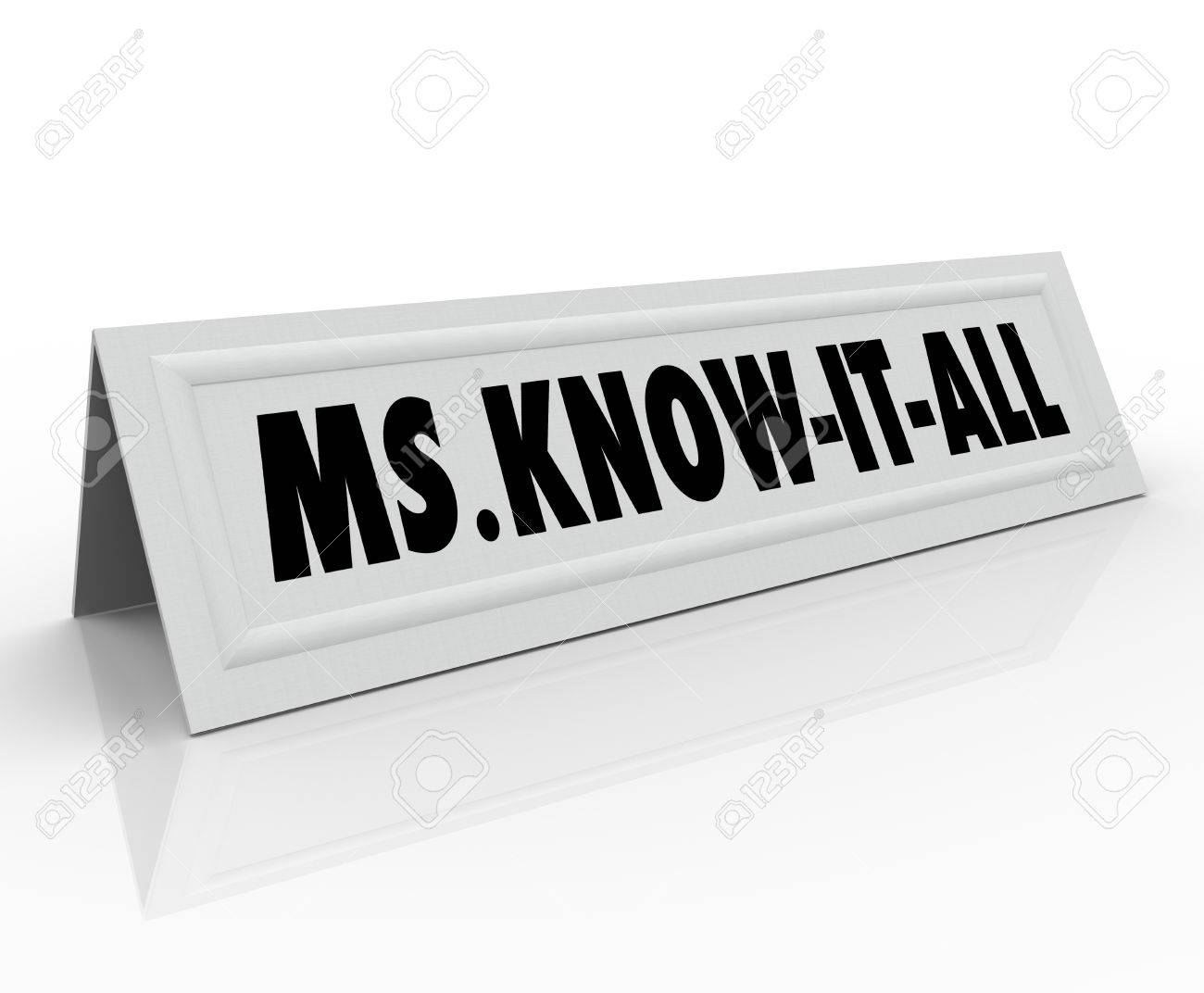 Ms. Know-It-All Name Or Words On A Tent Card For An Expert ...