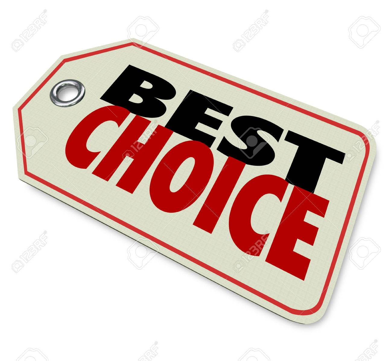best choice words on a price tag to illustrate good or great best choice words on a price tag to illustrate good or great product recommendation review