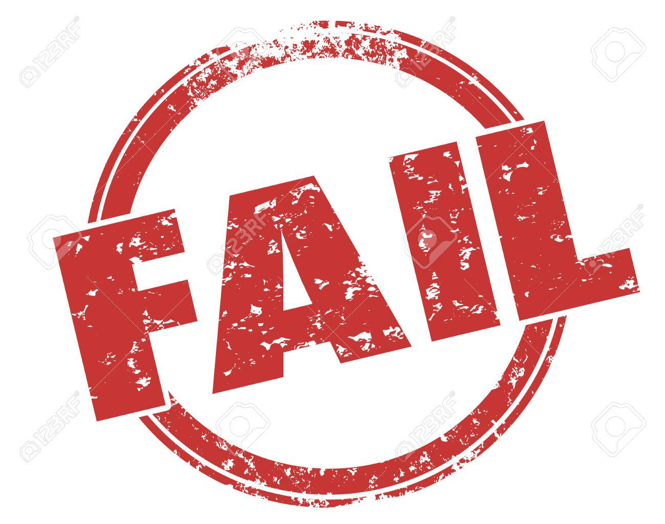 fail word round grunge style red ink stamp to illustrate bad stock