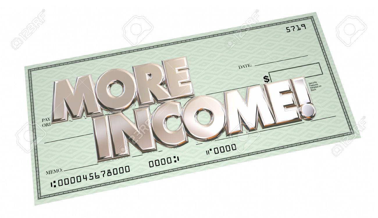 more income additional increase money finance words check d illustration more income additional increase money finance words check 3d illustration