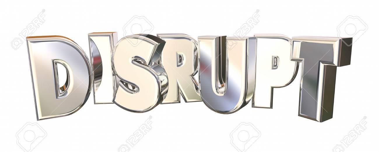 Disrupt Innovate Change Shiny Word 3d Illustration - 58407175