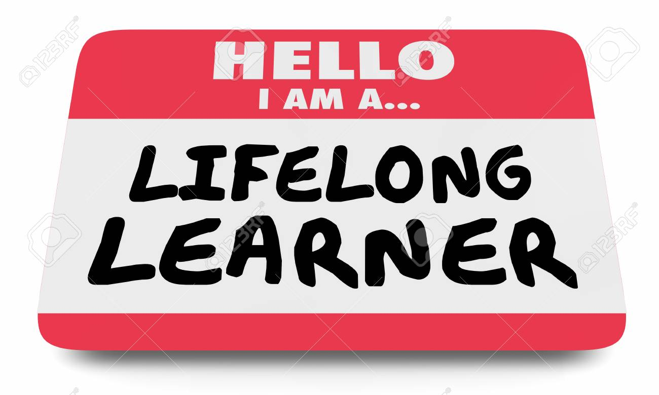 Lifelong Learner Always Education Name Tag Sticker 3d Illustration Stock Photo Picture And Royalty Free Image Image 120779231