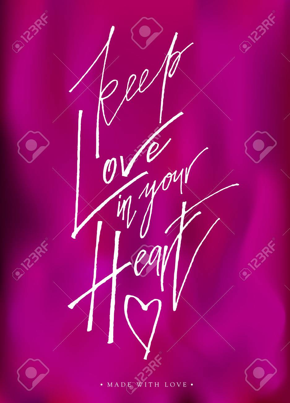 Keep Love In Your Heart Calligraphy Valentines Day Romantic