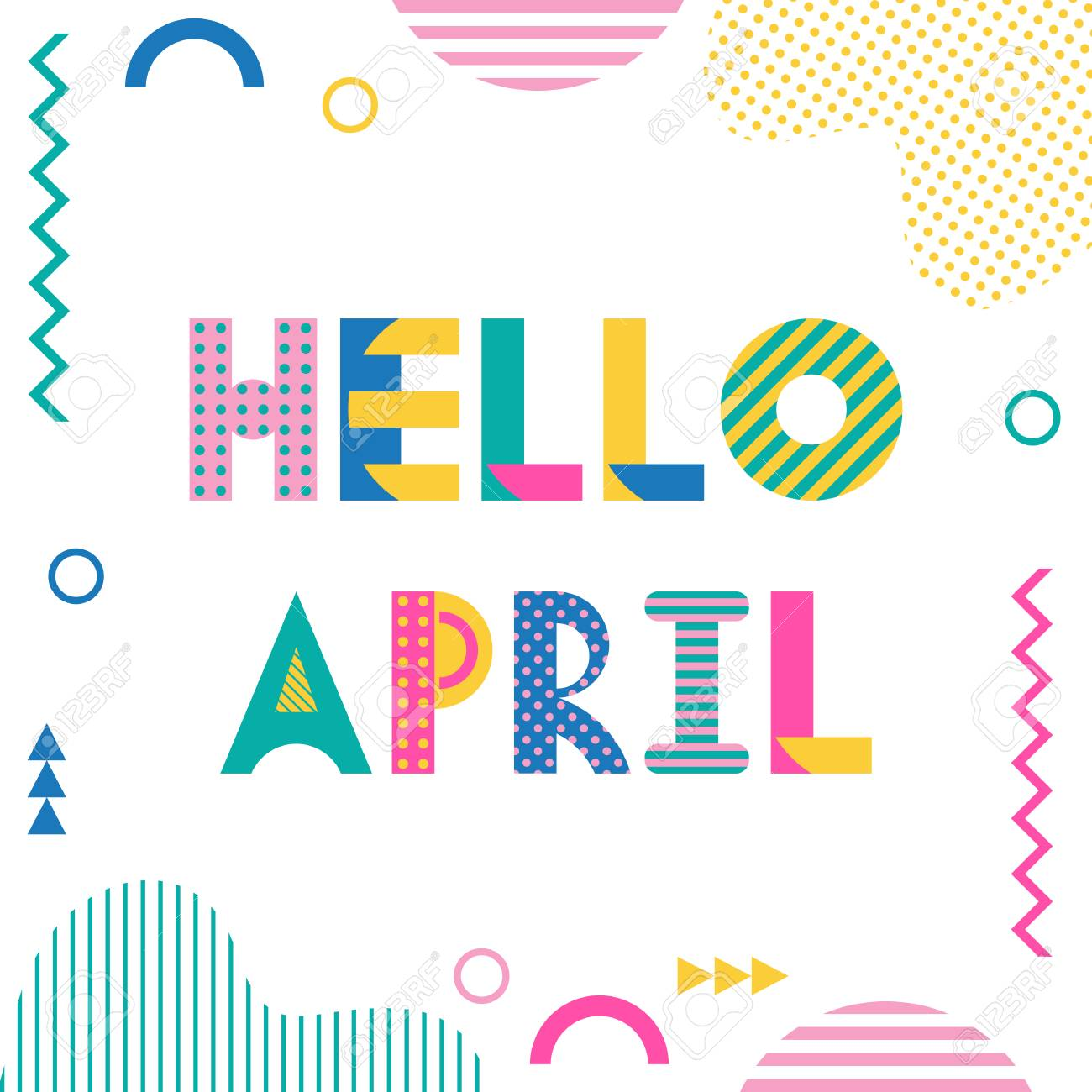 Hello April Trendy Geometric Font In Memphis Style Of 80s 90s Royalty Free Cliparts Vectors And Stock Illustration Image 97330597