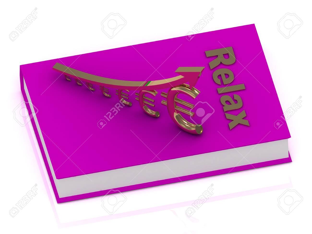 Livre Epais De La Couverture Rose Avec Inscription Detendez Vous Et Statuette Croissante Euro Or Avec De L Or Fleche