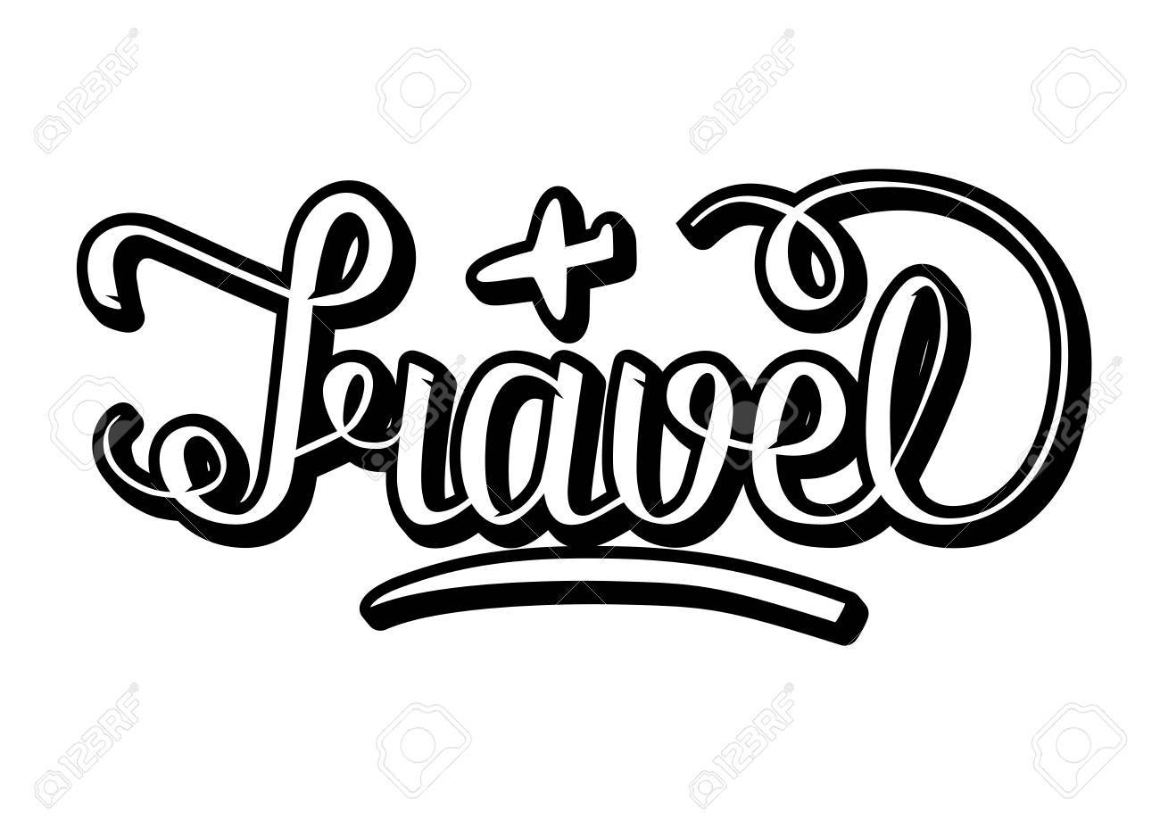 Word Travel With Volume Effects Written Hand Lettering