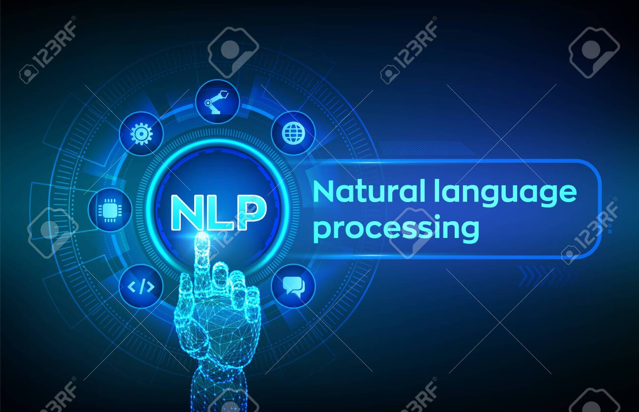 NLP. Natural language processing cognitive computing technology concept on virtual screen. Natural language scince concept. Robotic hand touching digital interface. Vector illustration - 135680216