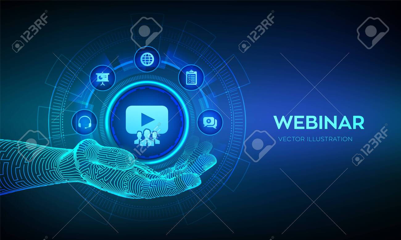 Webinar icon in robotic hand. Internet conference. Web based seminar. Distance Learning. E-learning Training business technology Concept on virtual screen. Vector illustration - 137263613
