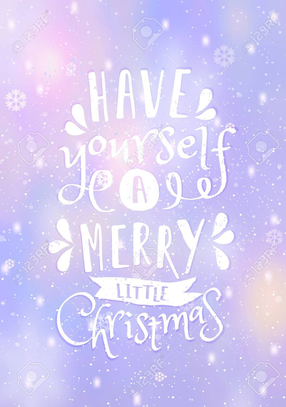 Typographic Design Have Yourself A Merry Little Christmas