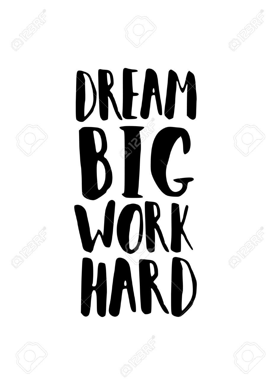 """affiche de citation de motivation en noir et blanc. pinceau """"dream"""