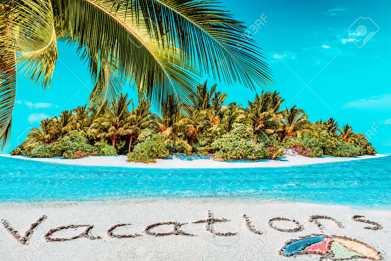 """Whole tropical island within atoll in tropical Ocean. Uninhabited and wild subtropical isle with palm trees. Inscription """"Vacations"""" in the sand on a tropical island, Maldives. - 168259240"""
