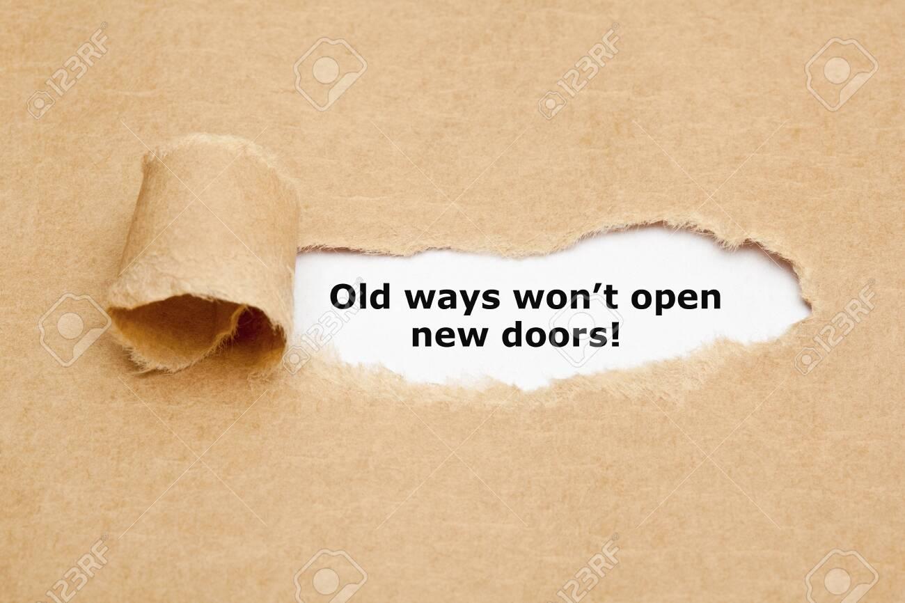 Old Ways Will Not Open New Doors Quote - 126160164