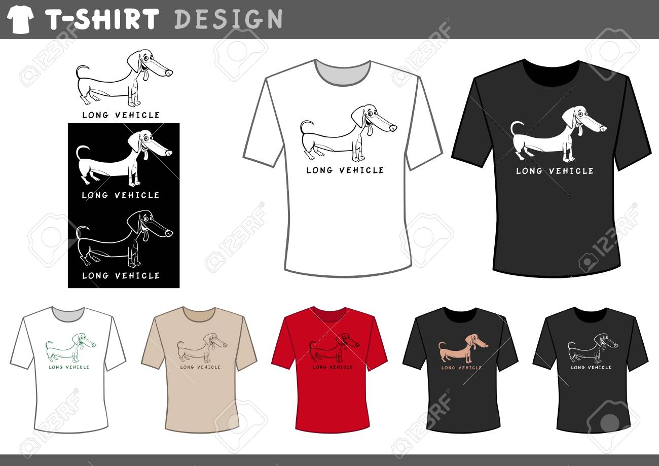 b67d2ad53 Illustration of T-Shirt Design Template with Funny Dachshund Dog and Long  Vehicle Caption Stock